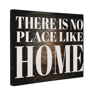 Custom Made No Place Like Home Canvas Wall Art