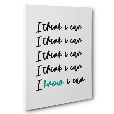 Custom Made I Think I Can I Know I Can Motivational Canvas Wall Art