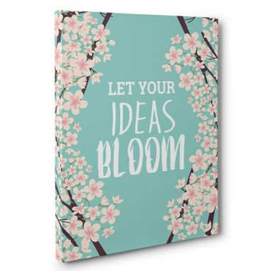 Custom Made Let Your Ideas Bloom Canvas Wall Art