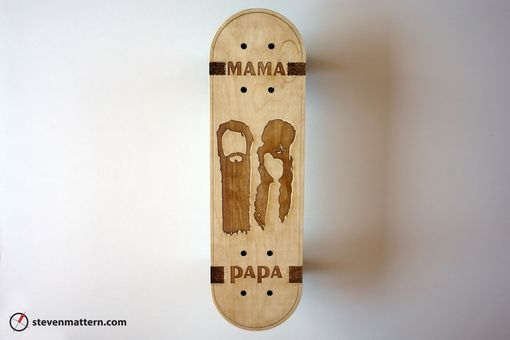 Custom Made Mama Papa Skateboard