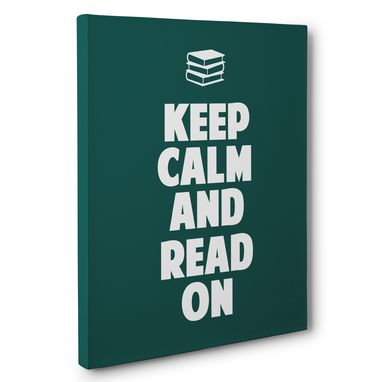 Custom Made Keep Calm And Read On Classroom Canvas Wall Art