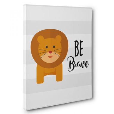 Custom Made Be Brave Nursery Canvas Wall Art