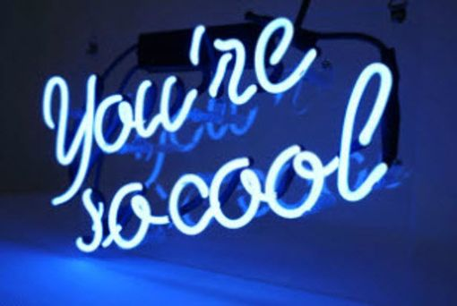Custom Made You Are So Cool Neon Sign