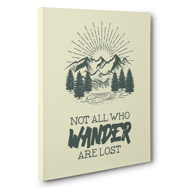 Custom Made Not All Who Wander Are Lost Canvas Wall Art