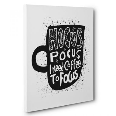 Custom Made Hocus Pocus Coffee Kitchen Canvas Wall Art