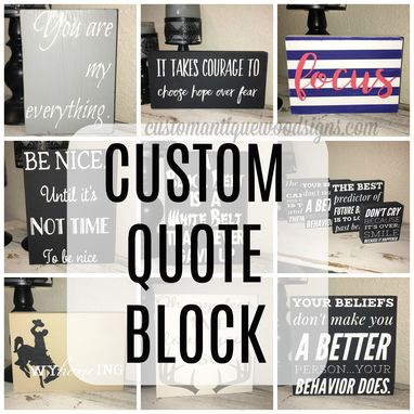 Custom Made Personalized Wood Quote Block- You Choose The Quote, Special Saying Custom Made To Order