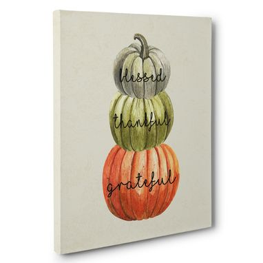 Custom Made Pumpkins Blessed Thankful Grateful Canvas Wall Art