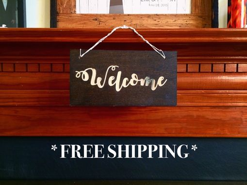 Custom Made Welcome Rustic Sign