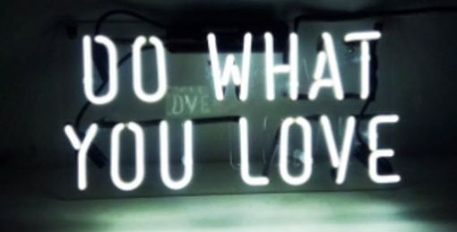 Custom Made Do What You Love Neon Sign