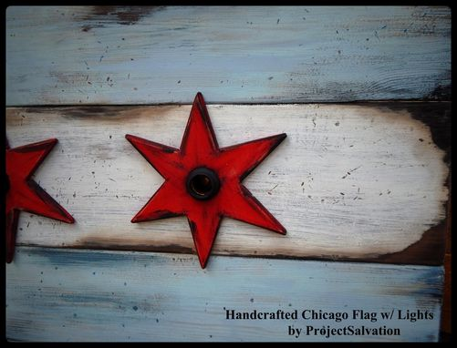 Custom Made Handcrafted Chicago Flag With Edison Style Bulbs / Reclaimed Wood Wall Art