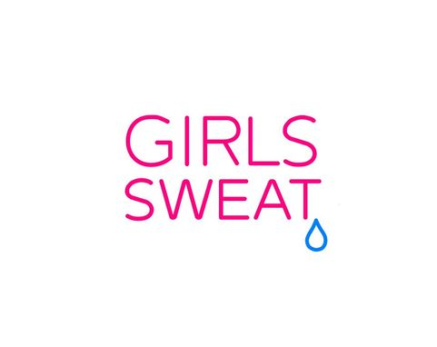 Custom Made Girls Sweat Neon Sign