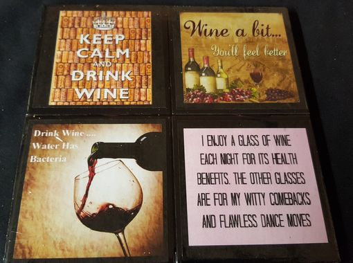 Custom Made Wine Quotes #1 Ceramic Tile Drink Coaster / Set Of 4