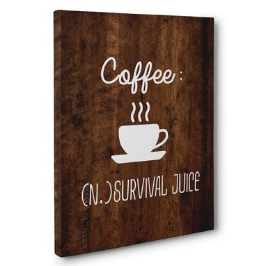 Custom Made Coffee Survival Juice Canvas Wall Art