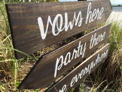 Custom Made Rustic Wood Vows Here Party There Love Everywhere Beach Wedding Sign