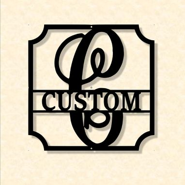 Custom Made Square Monogram Name Steel Sign