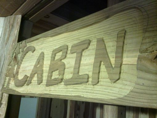 "Custom Made Solid Wood Sign With ""Cabin"" In Reversed Lettering"