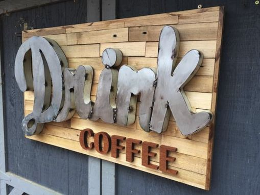 Custom Made Custom Built Signs From Reclaimed Materials