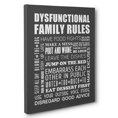 Custom Made Dysfunctional Family Rules Canvas Wall Art