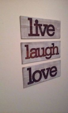 Custom Made Live Laugh Love Sign Set