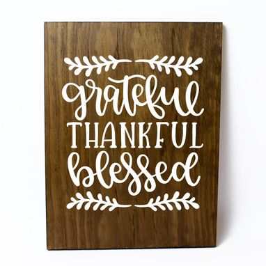 Custom Made Grateful Thankful Blessed Solid Wood Sign Home Decor