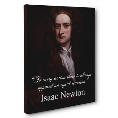 Custom Made To Every Action Isaac Newton Canvas Wall Art