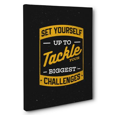 Custom Made Tackle Your Biggest Challenges Motivational Canvas Wall Art