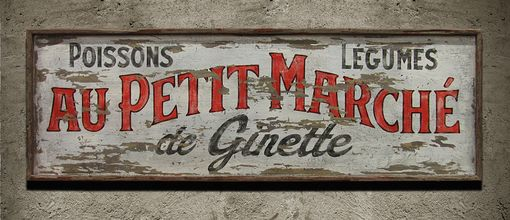 Custom Made Vintage Sign Art: French Market