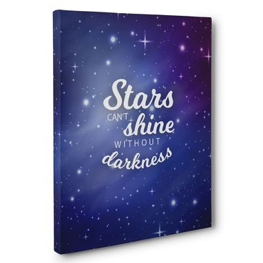 Custom Made Stars Can'T Shine Without Darkness Motivational Canvas Wall Art
