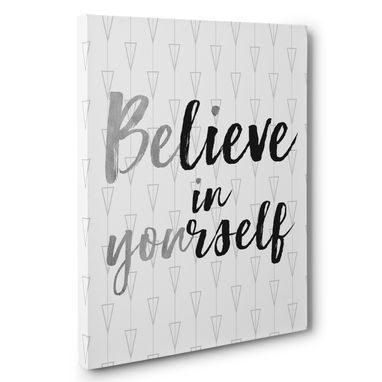 Custom Made Believe In Yourself Canvas Wall Art – Multiple Color
