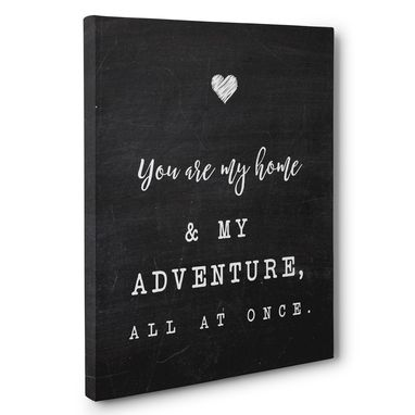 Custom Made You Are My Home My Adventure Wedding Anniversary Canvas Wall Art