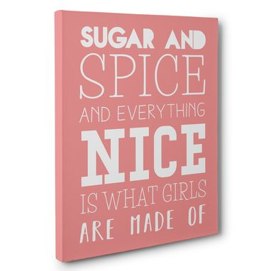 Custom Made Sugar Spice And Everything Nice Canvas Wall Art