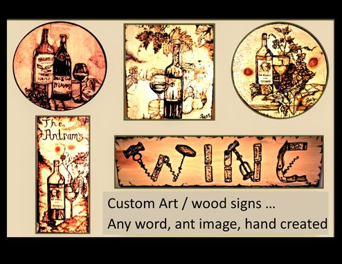 Custom Made Wood Burned, Signs, Plaques, Art, Wood Anniversary Gift, Five Year Anniversary Gift