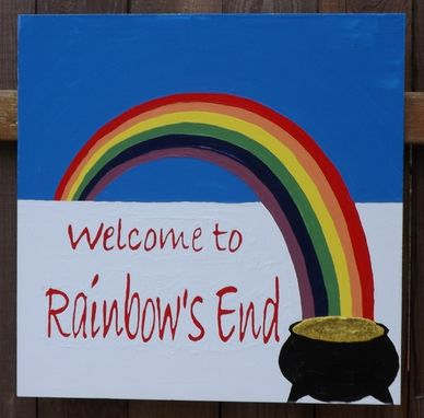 Custom Made Rainbow's End Sign