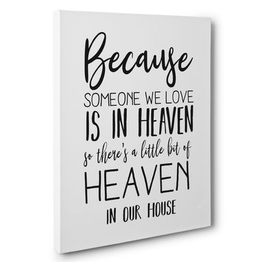 Custom Made Someone We Love Is In Heaven Love Gift Canvas Wall Art