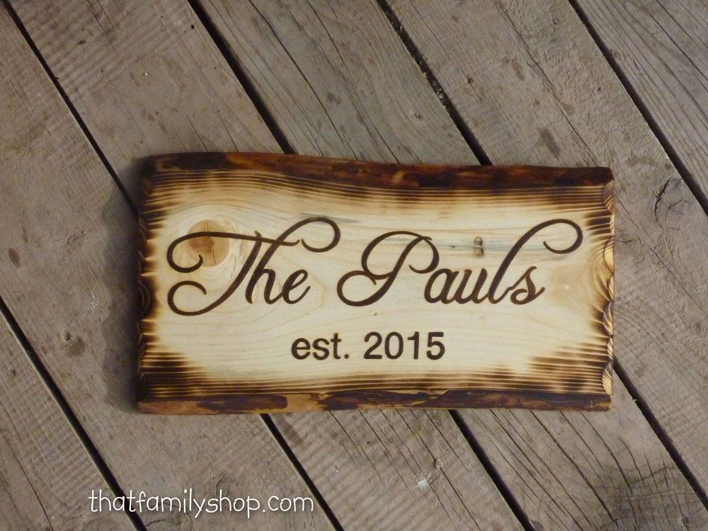 custom made rustic name sign with burned edges - Wood Sign Design Ideas