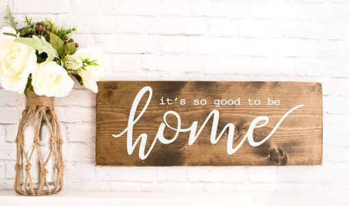 Custom Made So Good To Be Home Wood Sign Saying -Family Home Wooden Signs - Farmhouse Wood Sign