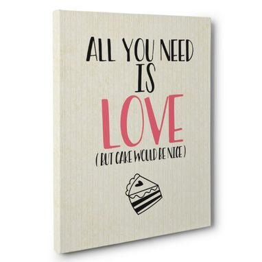 Custom Made All You Need Is Love Kitchen Canvas Wall Art
