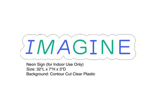 Custom Made Imagine Neon Sign