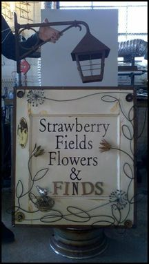 Custom Made Strawberry Fields Flowers & Finds Custom Sign