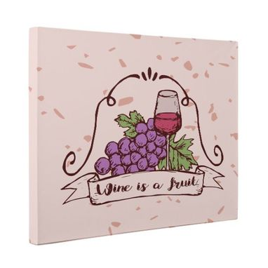 Custom Made Wine Is A Fruit Kitchen Canvas Wall Art