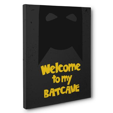 Custom Made Welcome To My Bat-Cave Canvas Wall Art