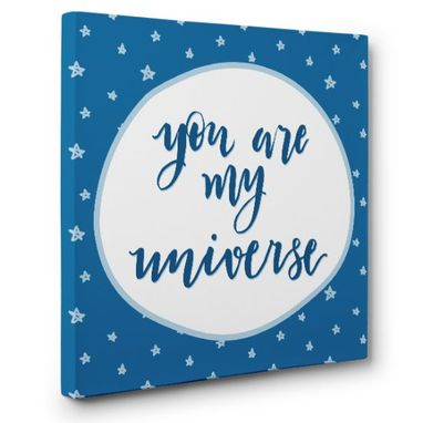 Custom Made You Are My Universe Canvas Wall Art