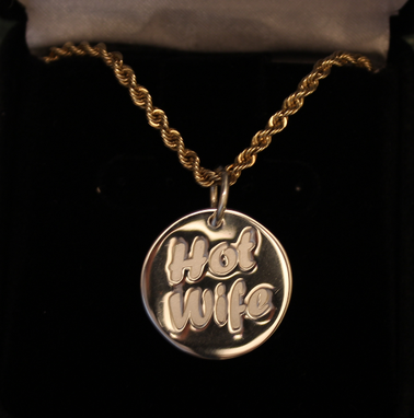 "Custom Made The Original ""Hotwife"" Charm"
