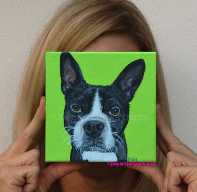 Custom Made Boston Terrier Custom Pet Portrait Pet Painting Art Painted Pet Portrait Dog Art Dog Painting