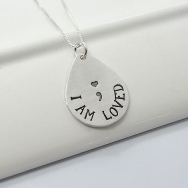 Custom Made I Am Loved Semicolon Inspirational Necklace | Suicide Awareness Necklace