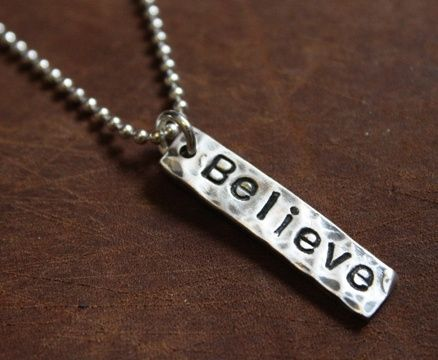 Custom Made Sterling Silver Hammered 'Believe' Necklace