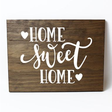 Custom Made Home Sweet Home Solid Wood Sign Home Decor