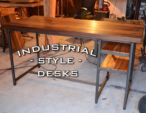 Custom Made Industrial Desk Style