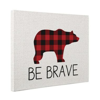 Custom Made Be Brave Canvas Wall Art