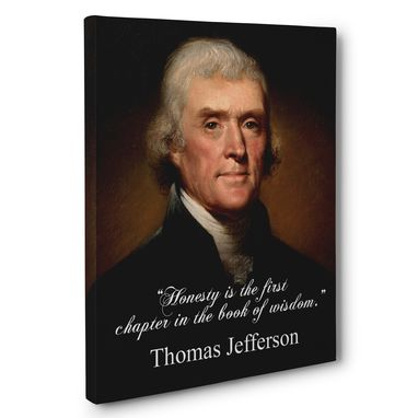 Custom Made Honesty Is The First Chapter Thomas Jefferson Canvas Wall Art